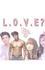 LOVE ? by Hhyyy_