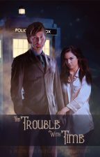 The Trouble With Time by mandytrimm