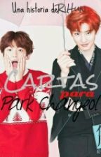 Cartas Para Park Chanyeol - ChanBaek. by -RiHun