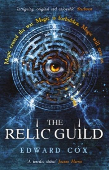 THE RELIC GUILD (Book 1) Updated infrequently.