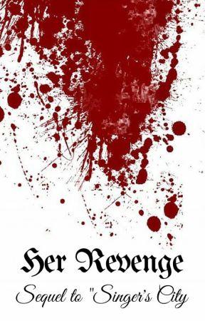 Her Revenge by RitualofDeadDragon
