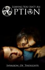 Leaving You Isn't An Option (A Sterek Romance) Teen Wolf by Invasion_Of_Thoughts