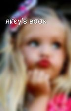 яιℓєу'ѕ вσσк by baby-Riley