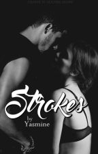 Strokes by makemydreamsreal