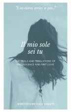 Il Mio Sole Sei Tu by Valedark79