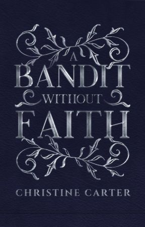 A Bandit Without Faith [Mad Crusades: Book 1] by Christine_Carter