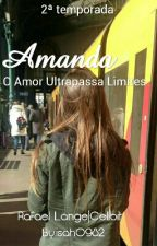 Amanda | Rafael Lange - 2ª temporada by isah0982