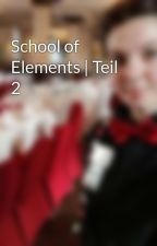 School of Elements | Teil 2 by Celine0898