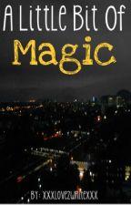 A Little Bit Of Magic (A Damon Fizzy Fanfiction) by xXxlove2writexXx