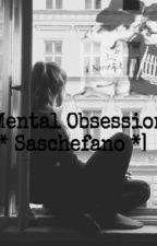 Mental obsession -Saschefano by lanostrapioggia