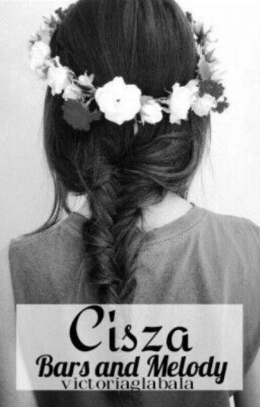 CISZA ~ Bars and Melody (BaM)