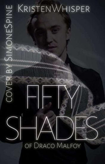 Fifty Shades Of Draco (15+, trochu odlehčené)
