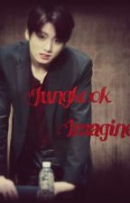 BTS Jungkook Imagine (smut) by KimTae_Illa