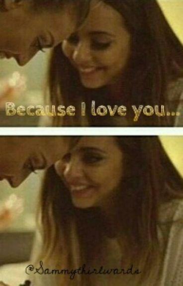 Because I love You... ♡ (Deutsch)