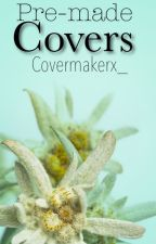 Pre-made covers by Covermakerx_