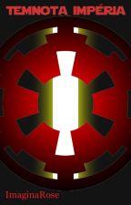Star Wars: Temnota Impéria (Rovnováha 1) by ImaginaRose