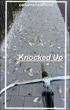 Knocked Up~ Calum Hood by calumscaaffeine