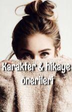 WATTPAD HİKAYE VE KARAKTER ÖNERİLERİ by tuba90