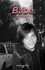 Babe // Frerard {ON HOLD} by enemyparty