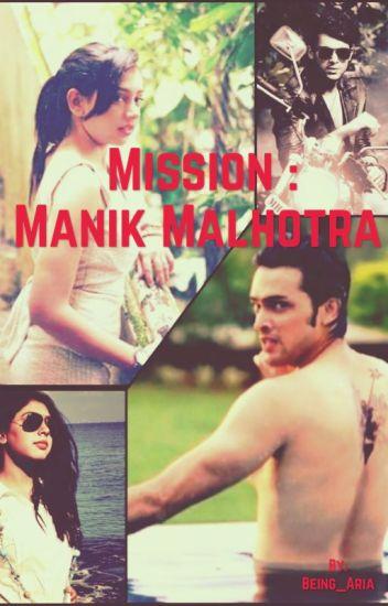 Mission Manik Malhotra - A MaNan FF