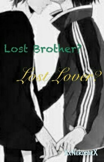 Lost Brother? Lost Lover?