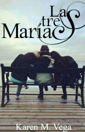 Las Tres Marías. [Completa]©  by Ammarillys