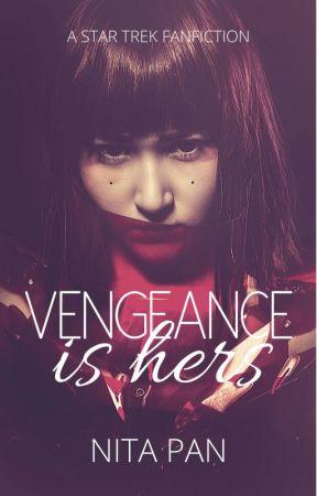 Vengeance is Hers   Star Trek: Enterprise/DS9 by alittlebitbonkers