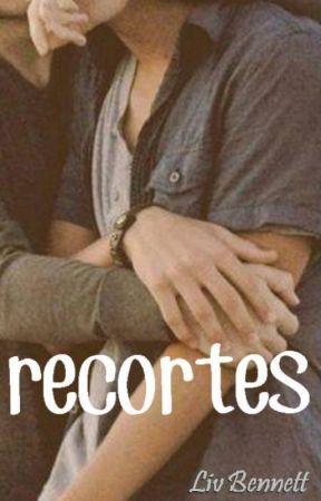RECORTES [vidas] by LivBennett05