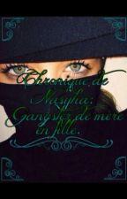 Chronique de Nasyha - gangster de mère en fille by Sara_Chroniqueuse