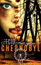 Efecto Chernobyl © C.W. [FINALIZADA] by Yukkira