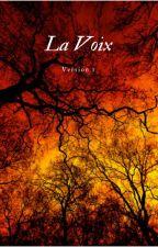La Voix (Version 1) by yorshiki