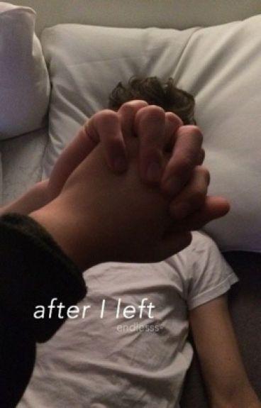 After I Left // Phan