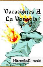 Vacaciones A La Vongola by HitomikoKurosaki