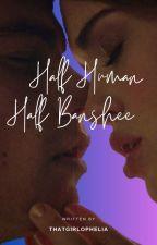 Half Human, Half Banshee - Stiles & Lydia by thatgirlophelia
