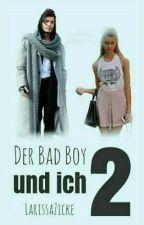 Der Bad Boy und ich - 2  by LarissaZicke