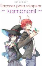 Razones para shippear Karmanami (Karma x Okuda) by sofializa31