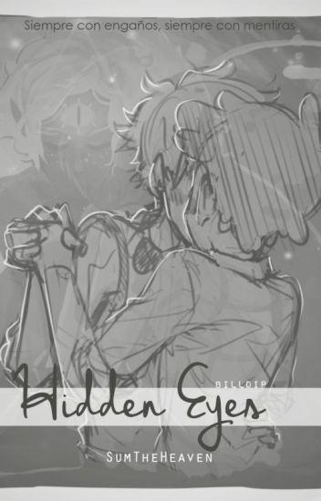 Hidden Eyes {BillDip/Bipper} [Próximamente]