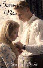Speranza Nera by -SaraLovesBooks