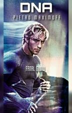 DNA - Pietro Maximoff ✔ Finished by Fatal_Glow