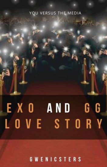 EXO and GG love story (Part 2 - Completed)