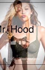 Mr. Hood ||c.t.h|| by Beyonceand5sosAreBae
