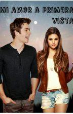 Mi Amor a Primera Vista :Primera Temporada by Fabiolita23