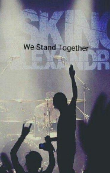 We Stand Together |Denis Stoff