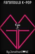 Farandula K Pop(#Exo Y Tu) by Alex_fanBOY