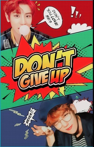 Don't Give Up | ChanBaek
