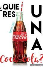 ¿Quieres una Coca-Cola? [#1] by marcy-chan3