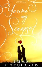 You're My Sunset by EmmaWriting