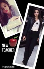 New Teacher by 5h5h5h5h5h