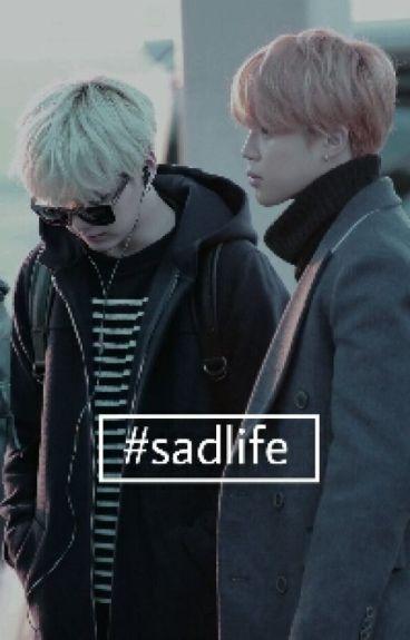 #sadlife || HIATUS || [traduzione]