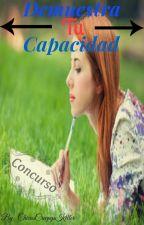 Demuestra Tu Capacidad (Cerrado) by ChicasCreepysKiller